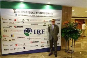 Luis Alfonso de León, Director Técnico de Cirtec, en el IRF Mesoamerica Regional Congress de México