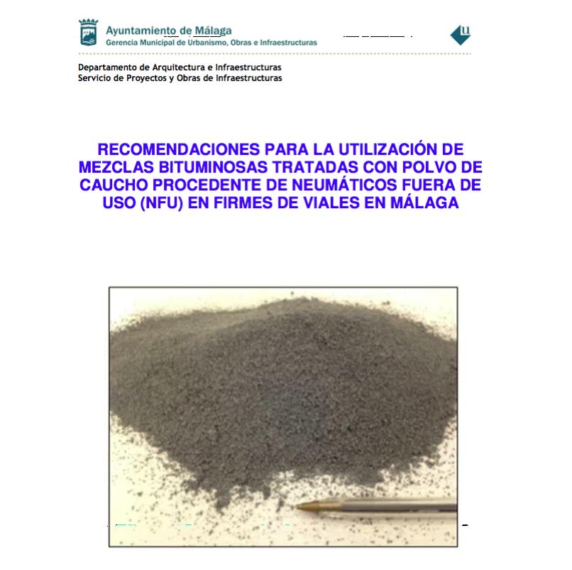 recomendaciones mezclas bituminosas con polvo de caucho, ayuntamiento de málaga
